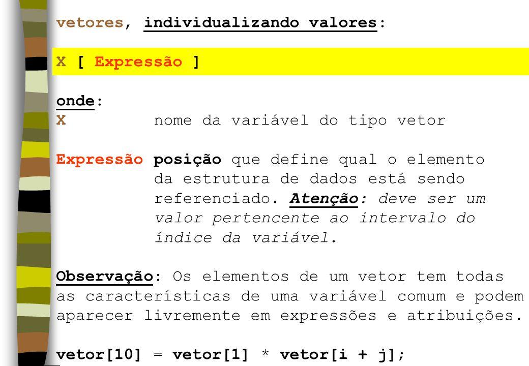 vetores, individualizando valores: