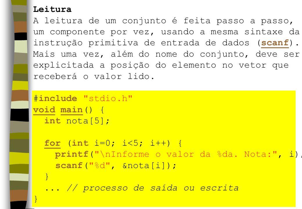 Leitura A leitura de um conjunto é feita passo a passo, um componente por vez, usando a mesma sintaxe da.