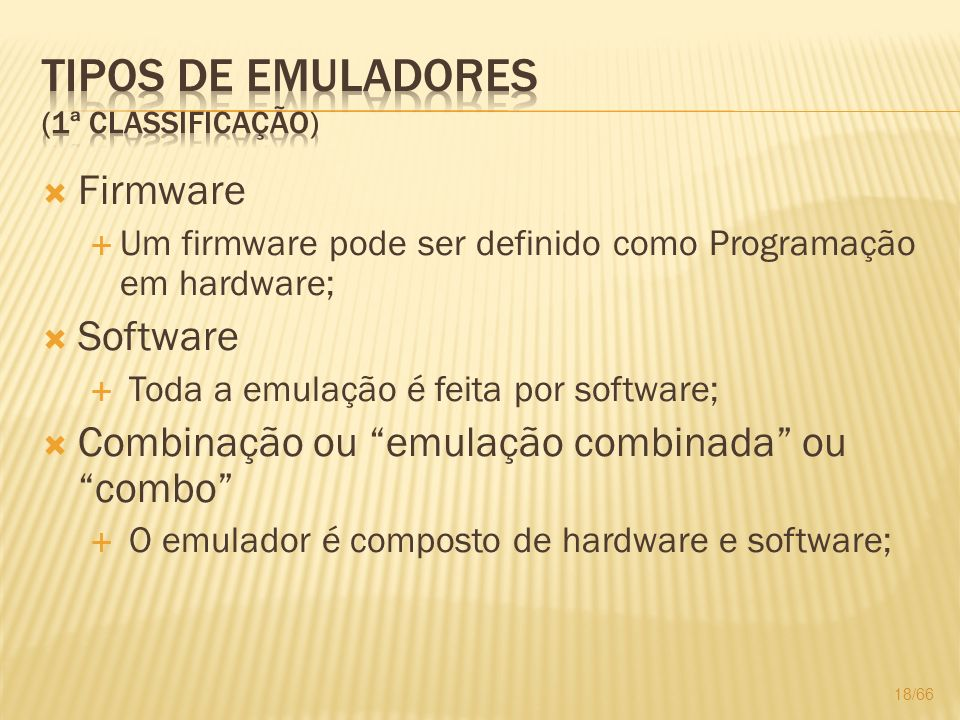 Tipos de Emuladores (1ª classificação)