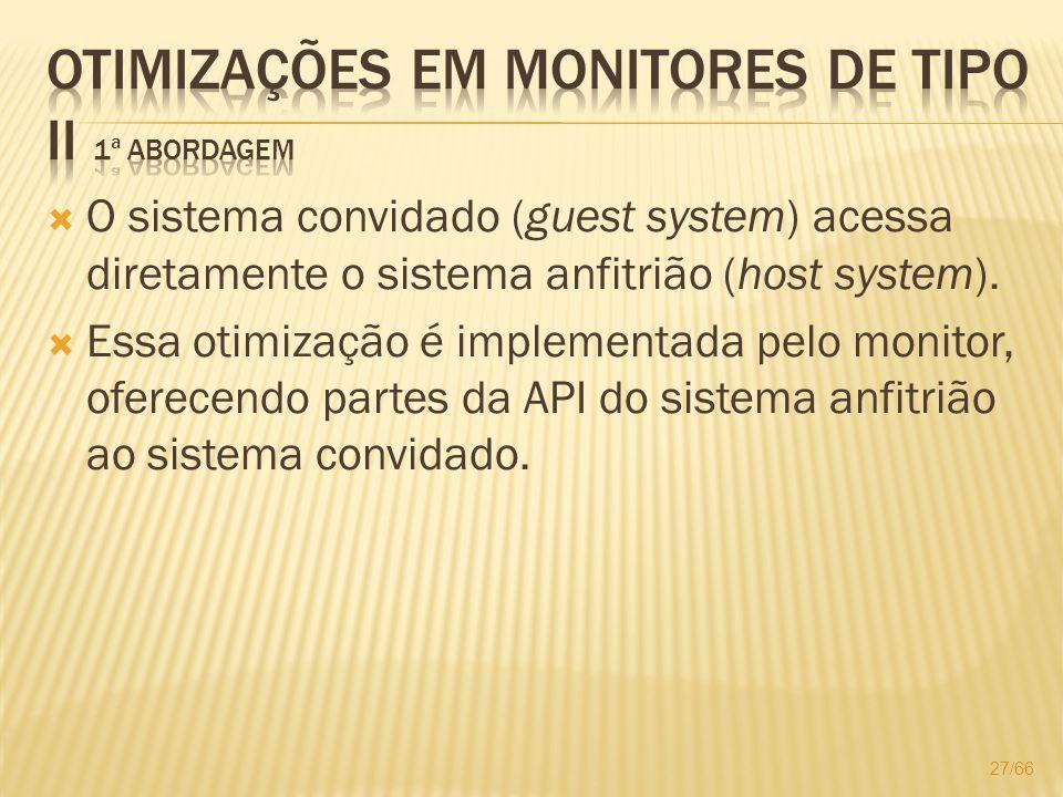 Otimizações em monitores de Tipo II 1ª Abordagem