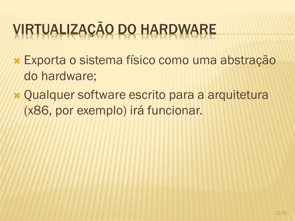 Virtualização do Hardware