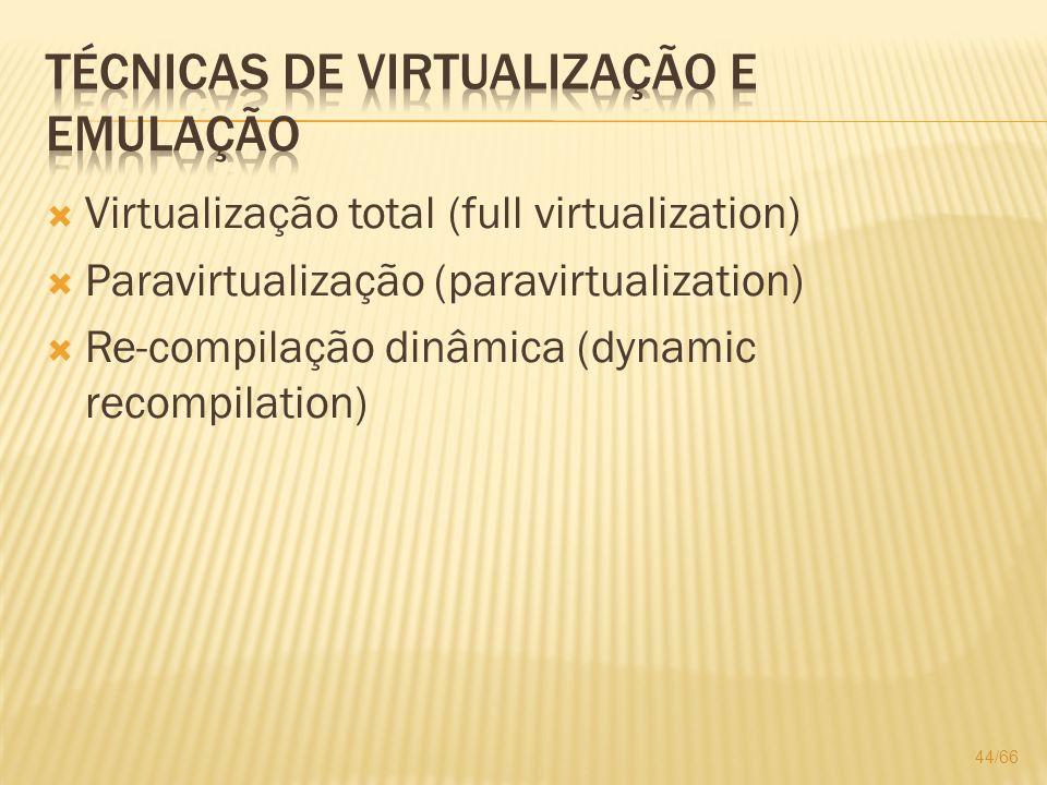 Técnicas de virtualização e emulação