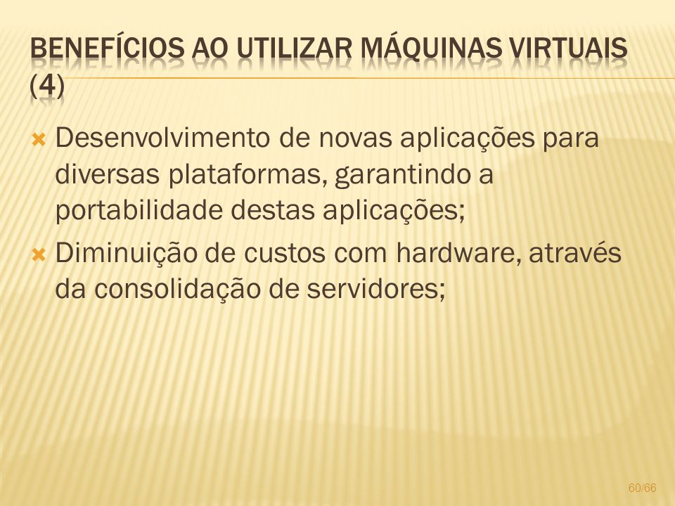 Benefícios ao utilizar máquinas virtuais (4)