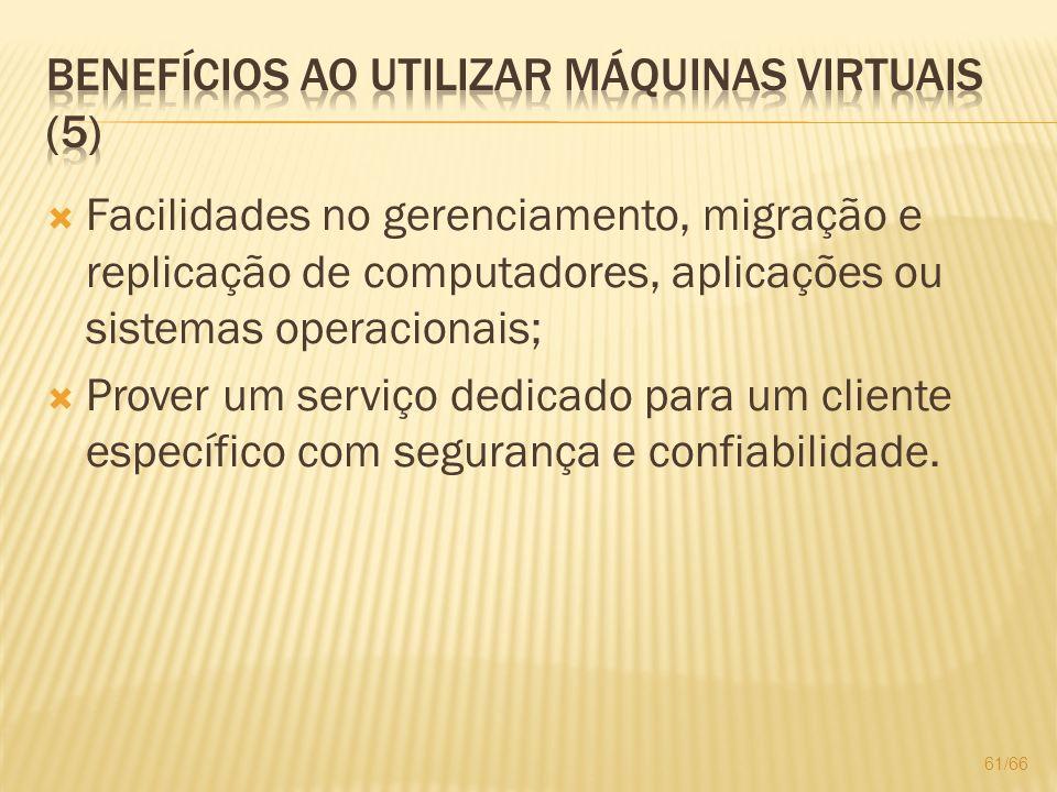 Benefícios ao utilizar máquinas virtuais (5)