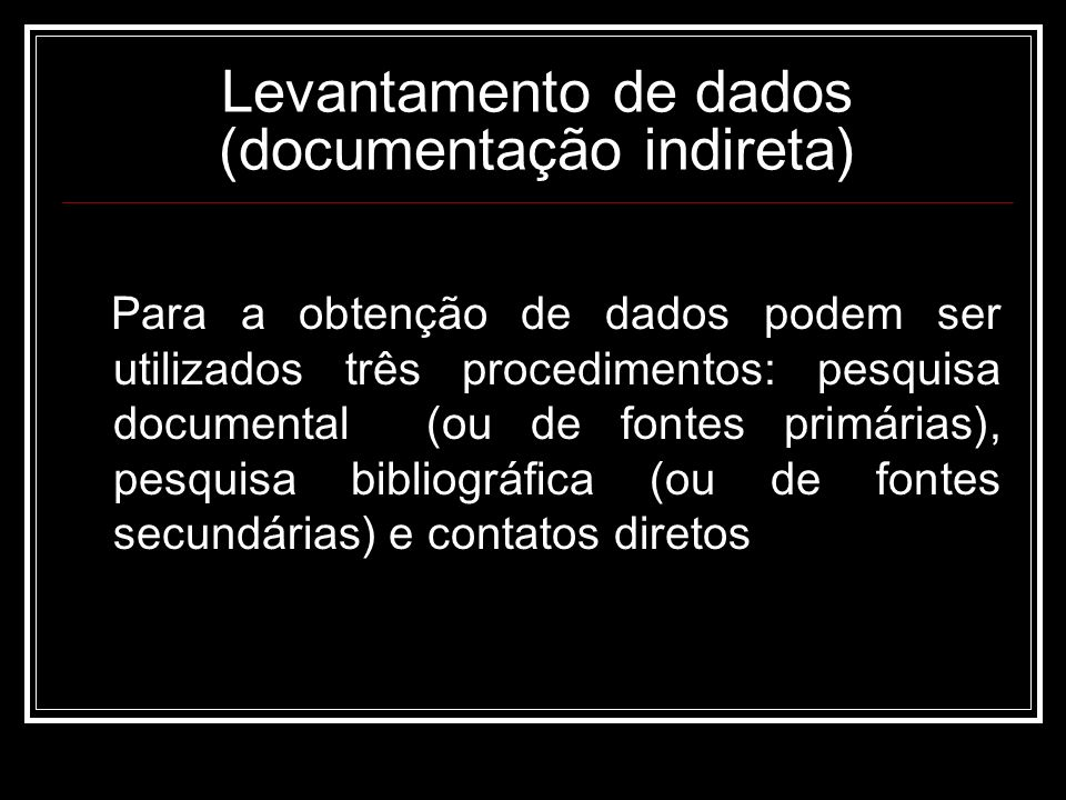 Levantamento de dados (documentação indireta)