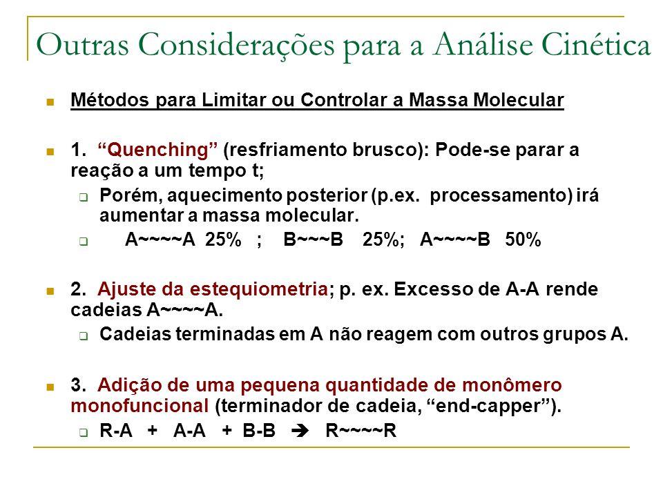 Outras Considerações para a Análise Cinética