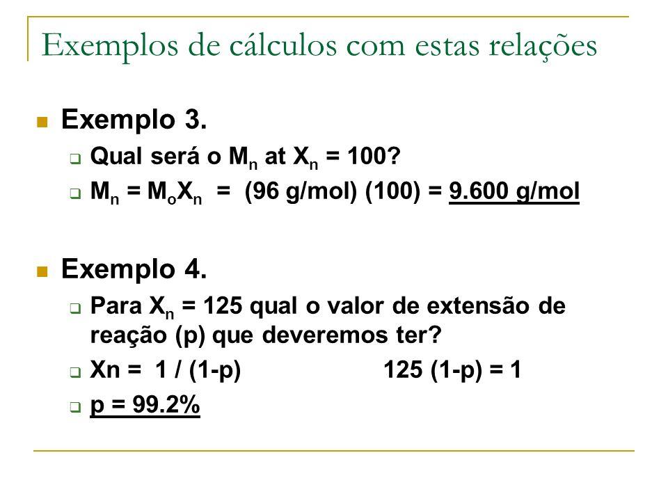 Exemplos de cálculos com estas relações
