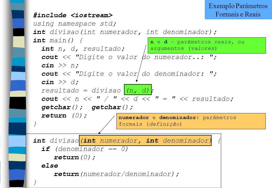 Exemplo Parâmetros Formais e Reais