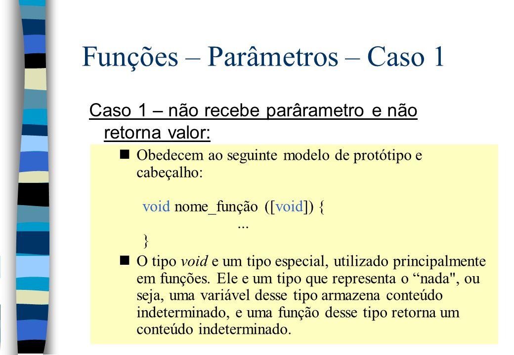 Funções – Parâmetros – Caso 1