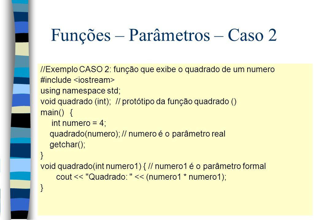 Funções – Parâmetros – Caso 2