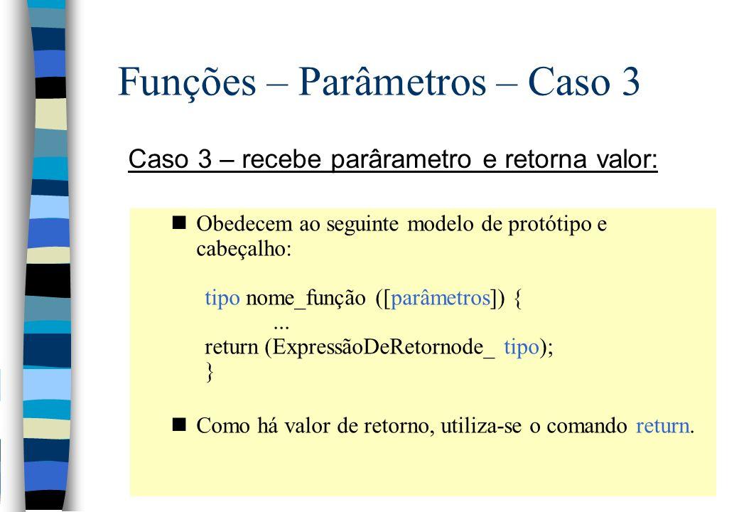 Funções – Parâmetros – Caso 3