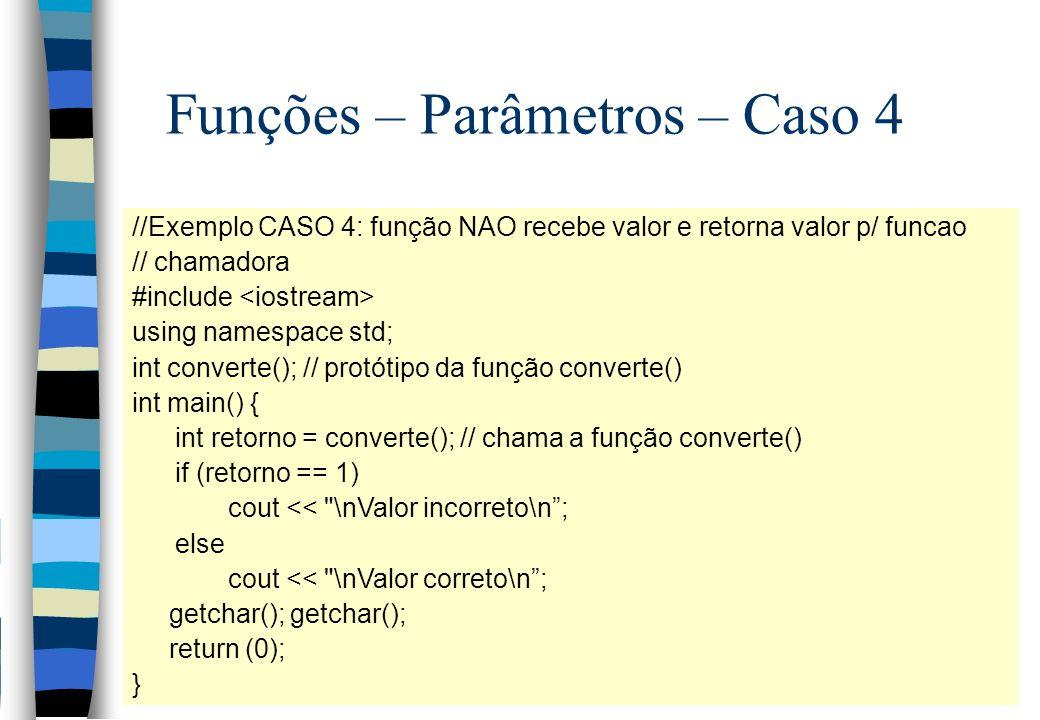 Funções – Parâmetros – Caso 4