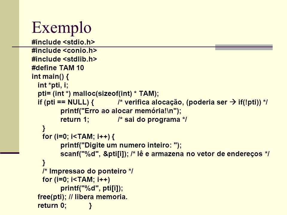 Exemplo #include <stdio.h> #include <conio.h>