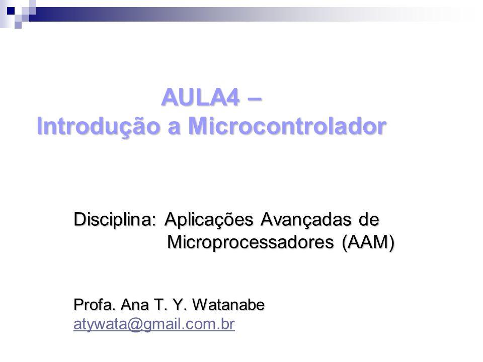 AULA4 – Introdução a Microcontrolador
