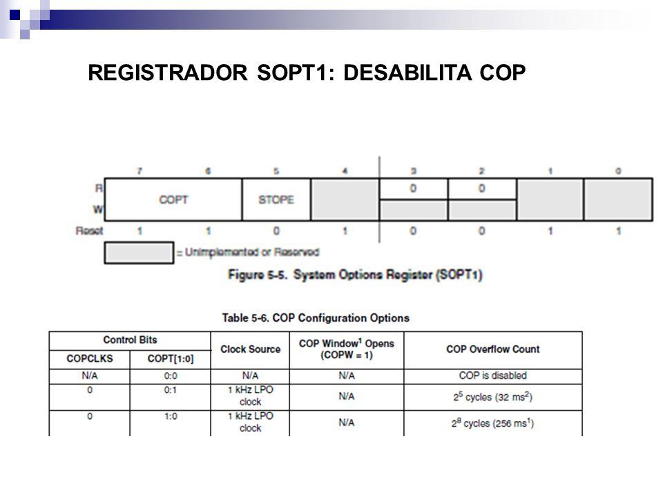 REGISTRADOR SOPT1: DESABILITA COP