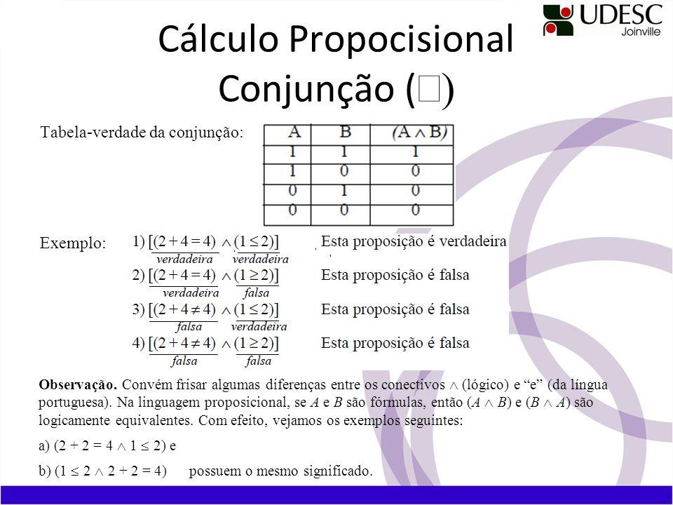Cálculo Propocisional Conjunção (Ù)