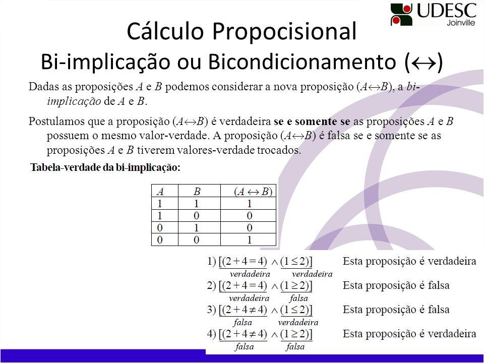 Cálculo Propocisional Bi-implicação ou Bicondicionamento («)