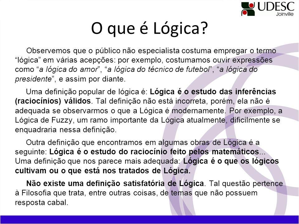 O que é Lógica