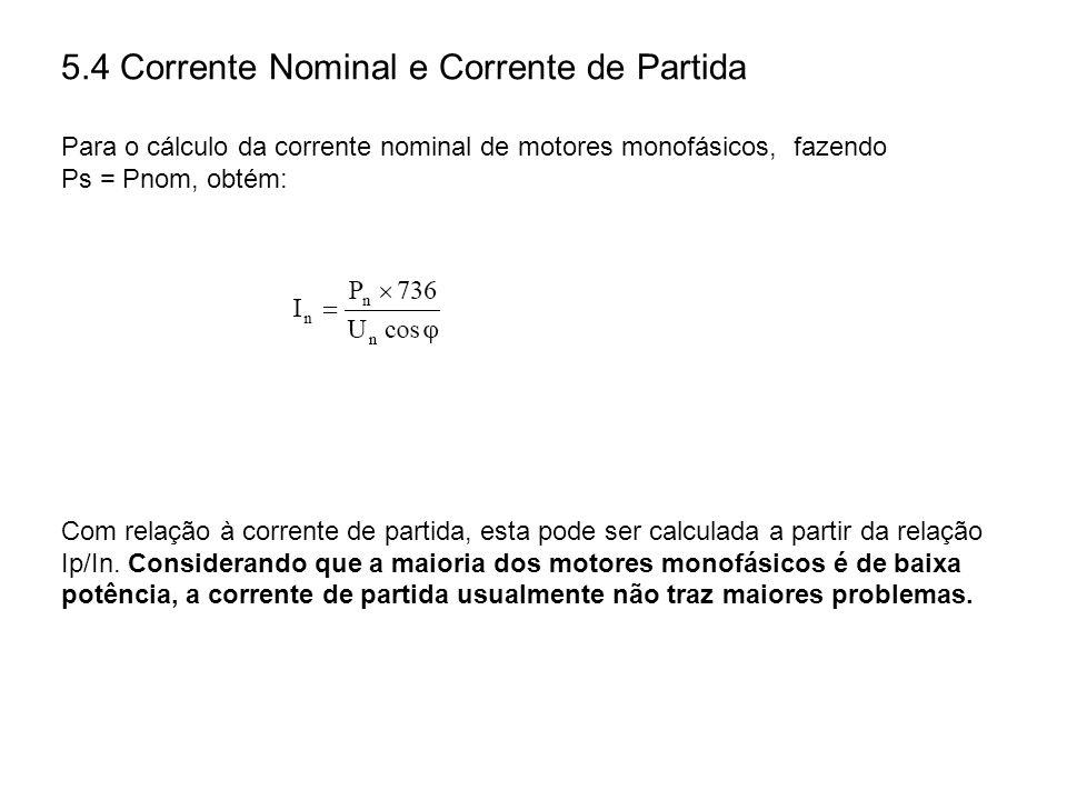 5.4 Corrente Nominal e Corrente de Partida