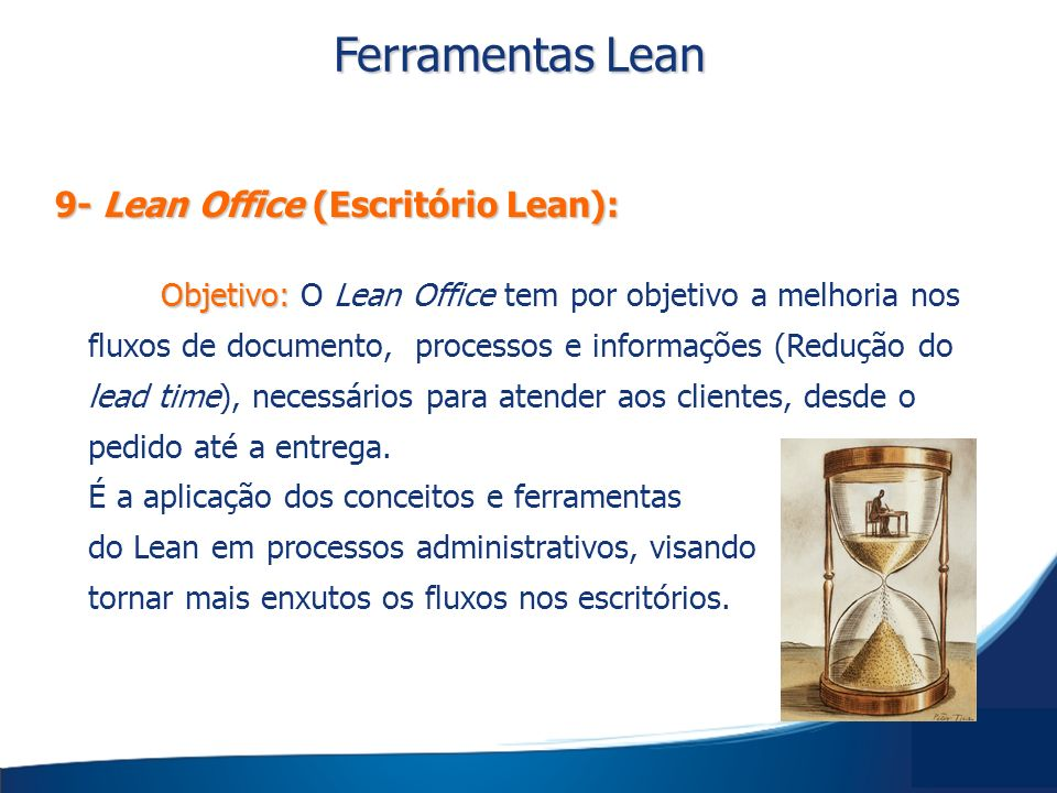 Ferramentas Lean 9- Lean Office (Escritório Lean):