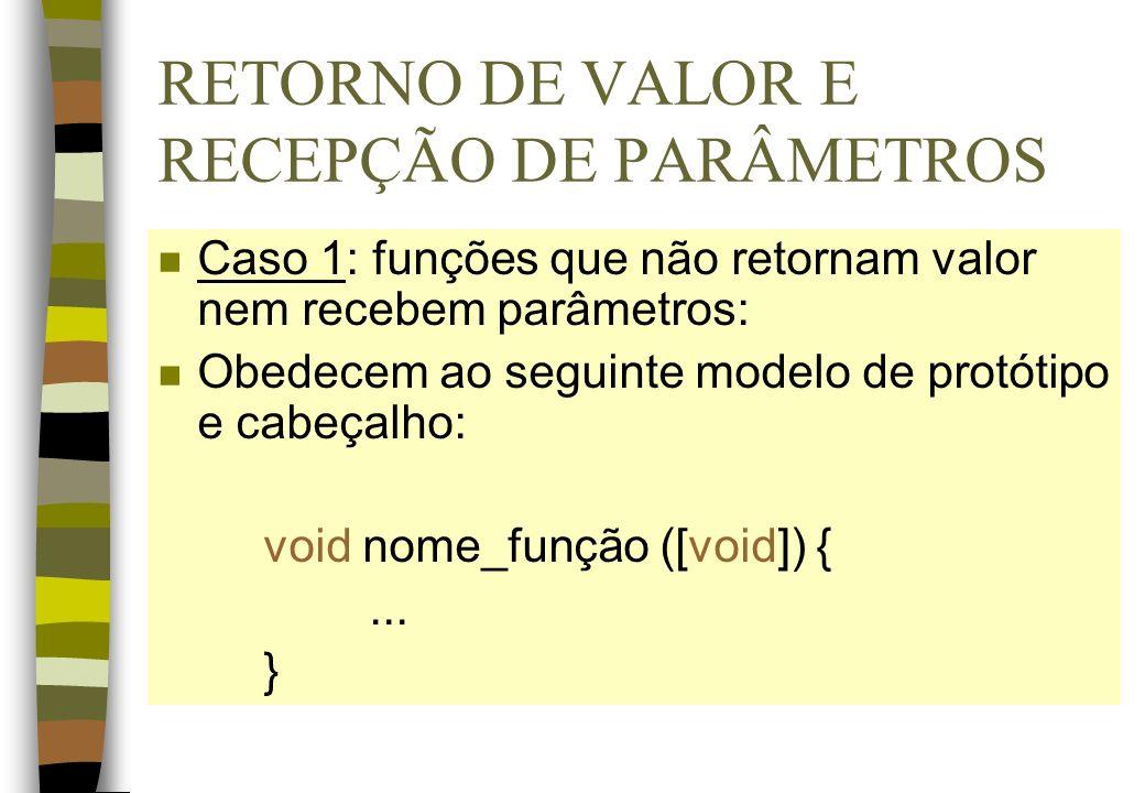 RETORNO DE VALOR E RECEPÇÃO DE PARÂMETROS