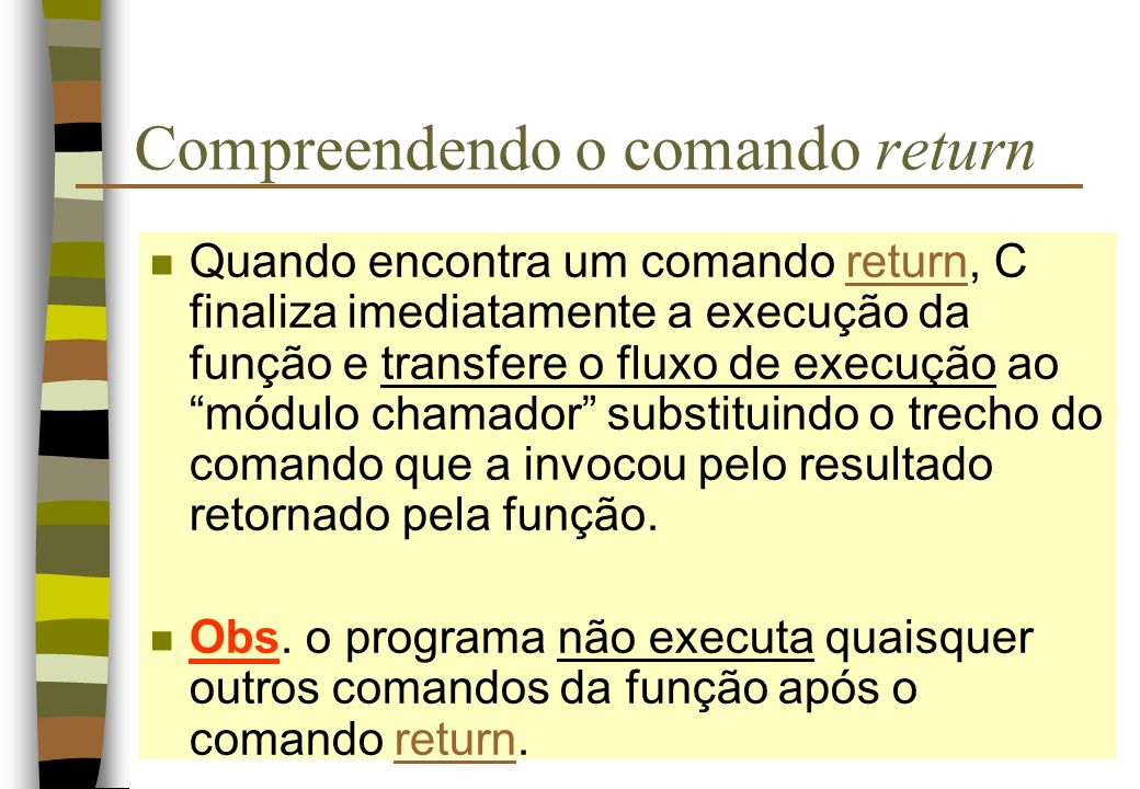 Compreendendo o comando return