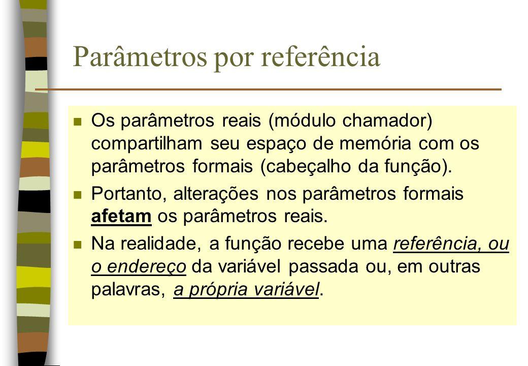 Parâmetros por referência