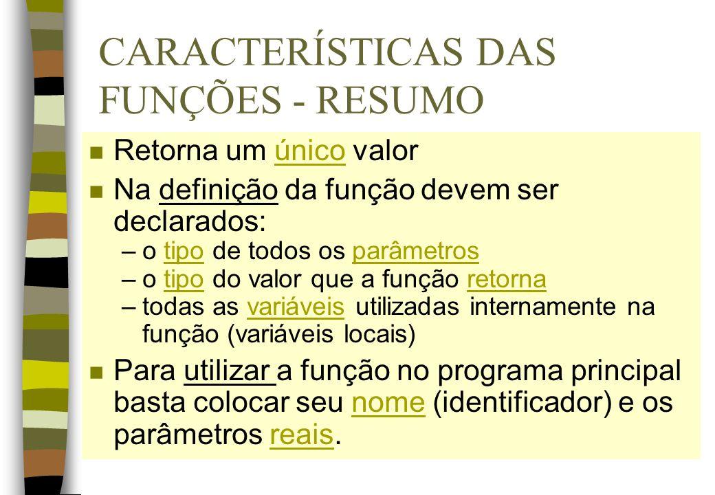 CARACTERÍSTICAS DAS FUNÇÕES - RESUMO