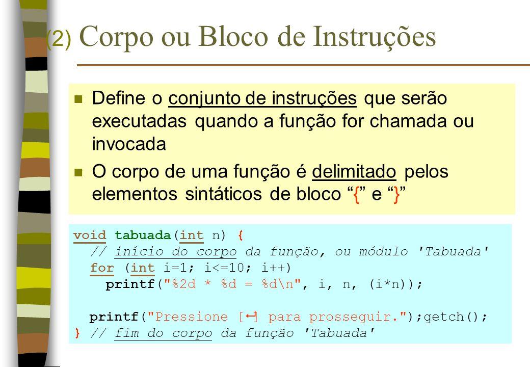 (2) Corpo ou Bloco de Instruções