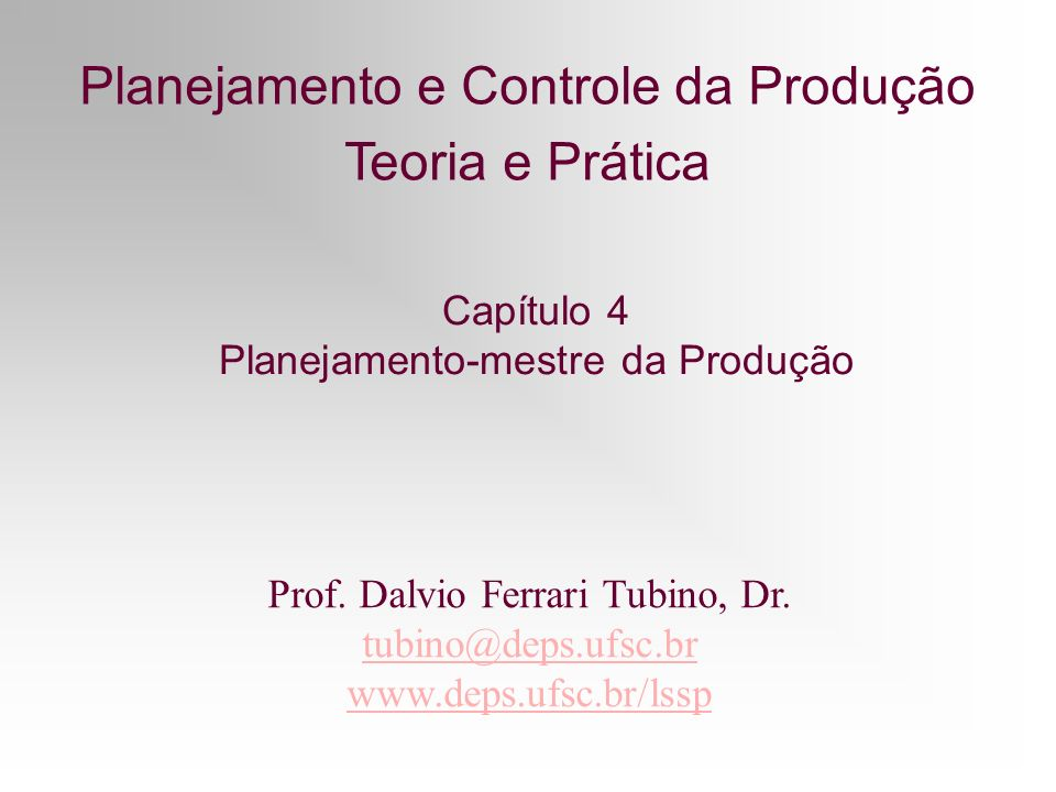 Planejamento e Controle da Produção Teoria e Prática