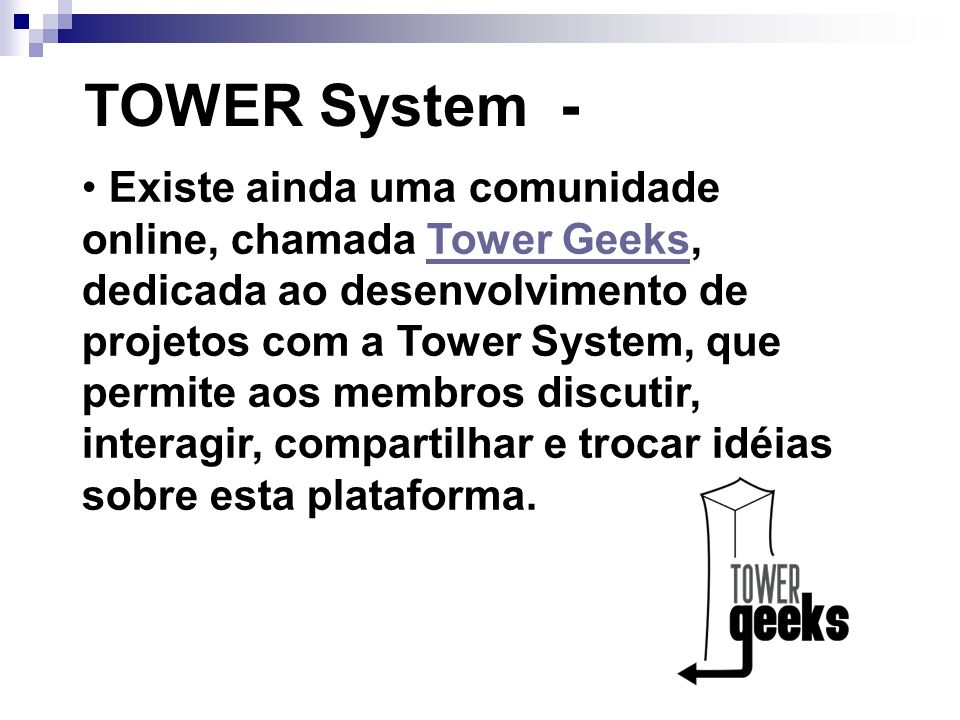 TOWER System -