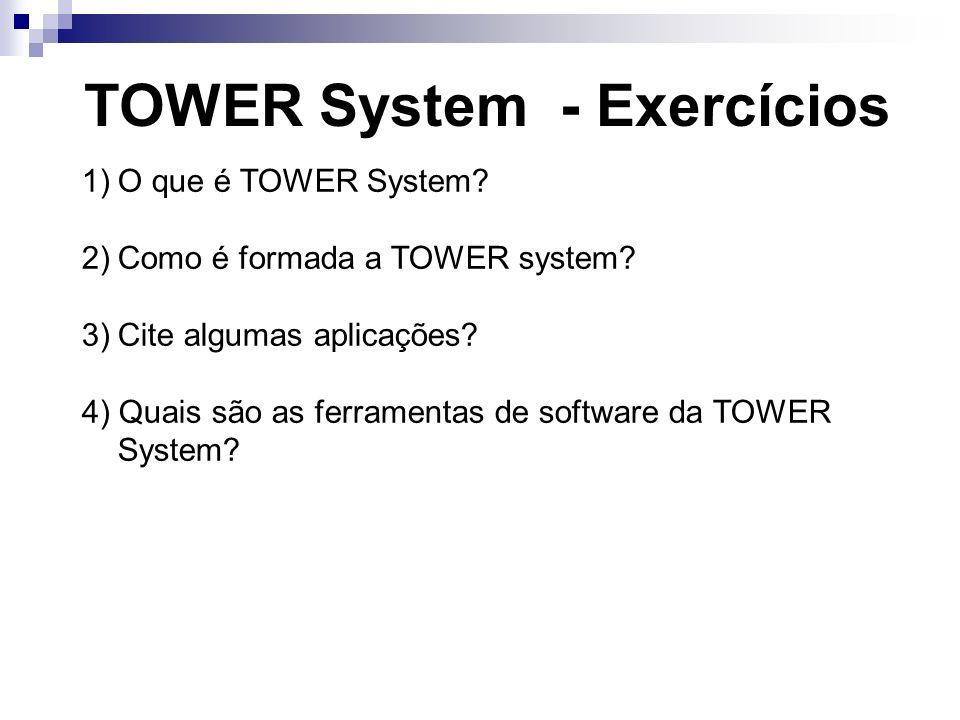 TOWER System - Exercícios