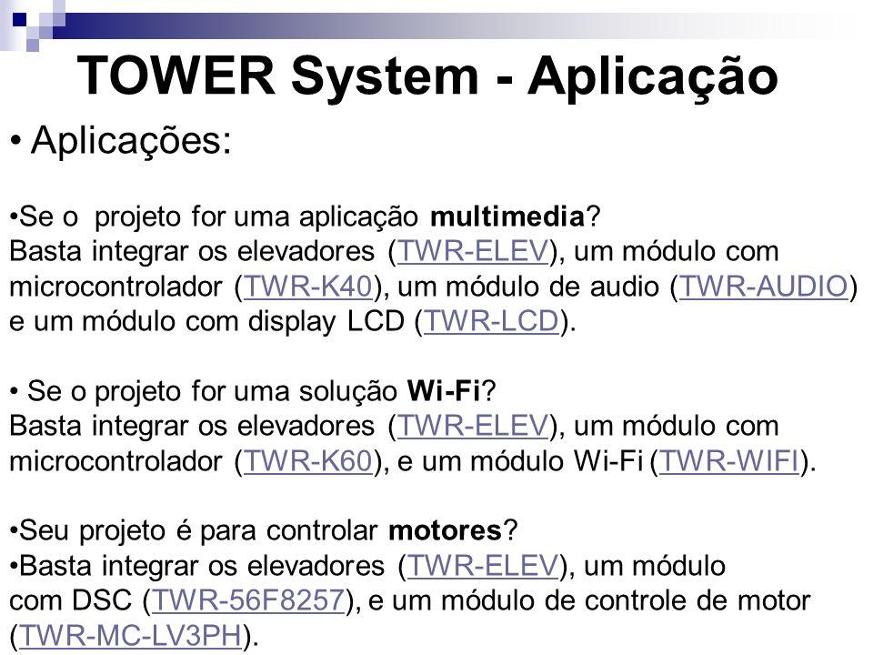 TOWER System - Aplicação