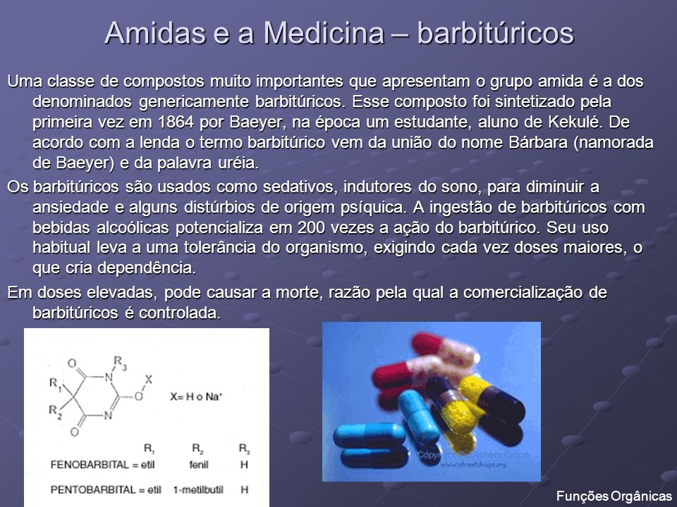 Amidas e a Medicina – barbitúricos