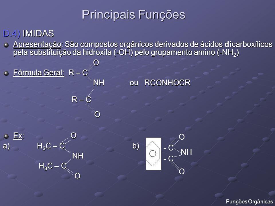 Principais Funções D.4) IMIDAS
