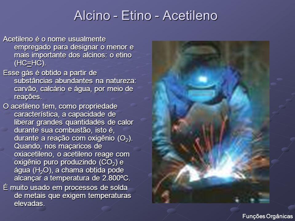 Alcino - Etino - Acetileno