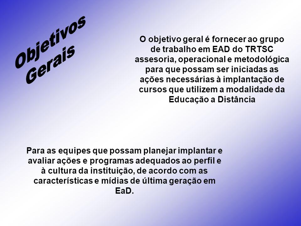 Objetivos Gerais.