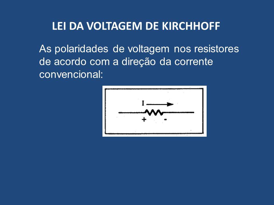 LEI DA VOLTAGEM DE KIRCHHOFF