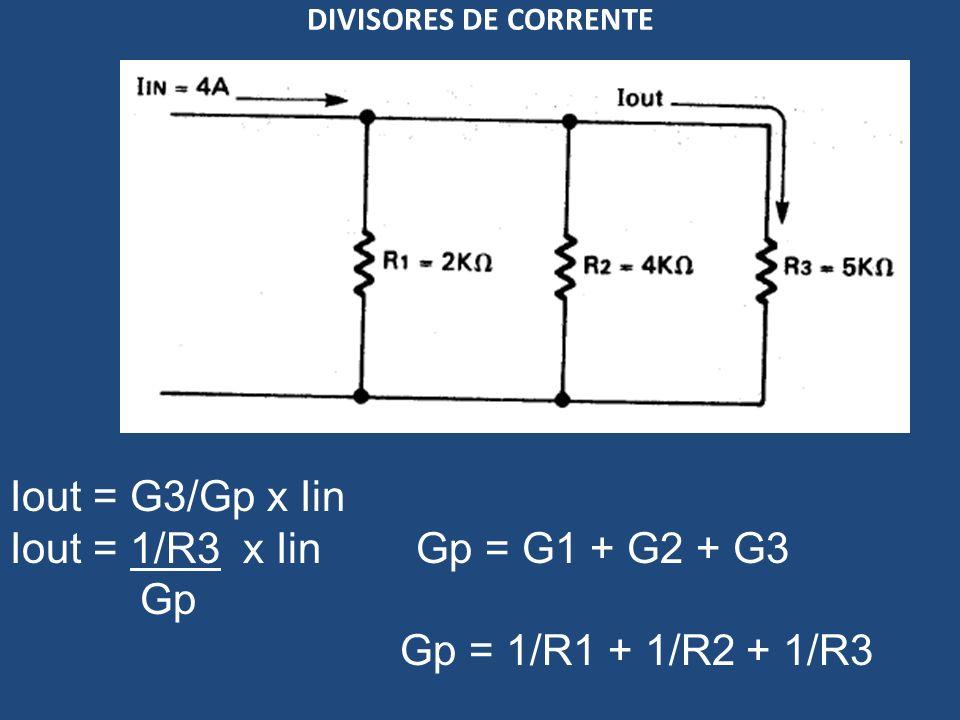 Iout = G3/Gp x Iin Iout = 1/R3 x Iin Gp = G1 + G2 + G3 Gp