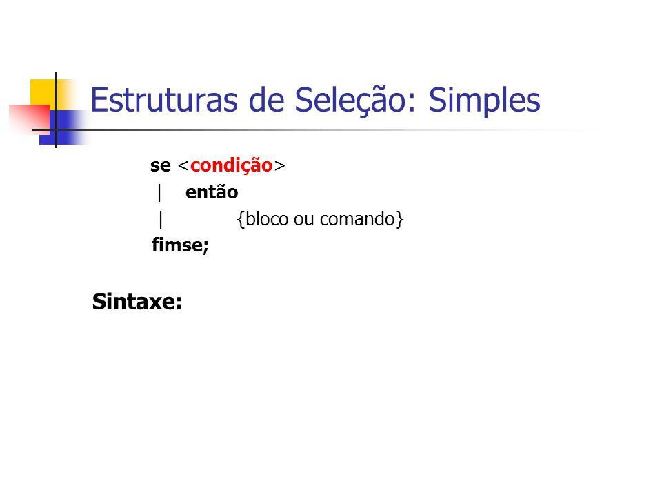 Estruturas de Seleção: Simples