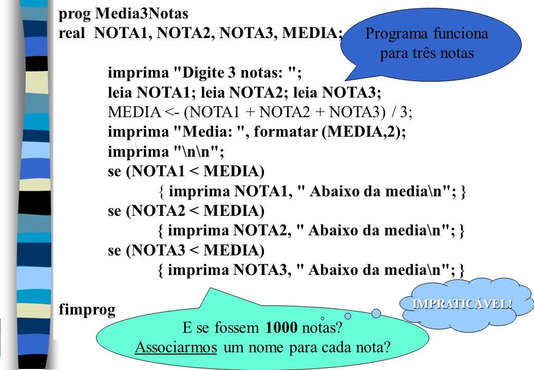 real NOTA1, NOTA2, NOTA3, MEDIA; imprima Digite 3 notas: ;