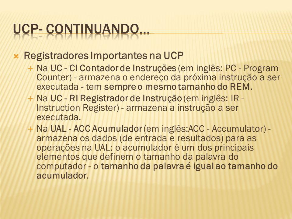 UCP- continuando... Registradores Importantes na UCP