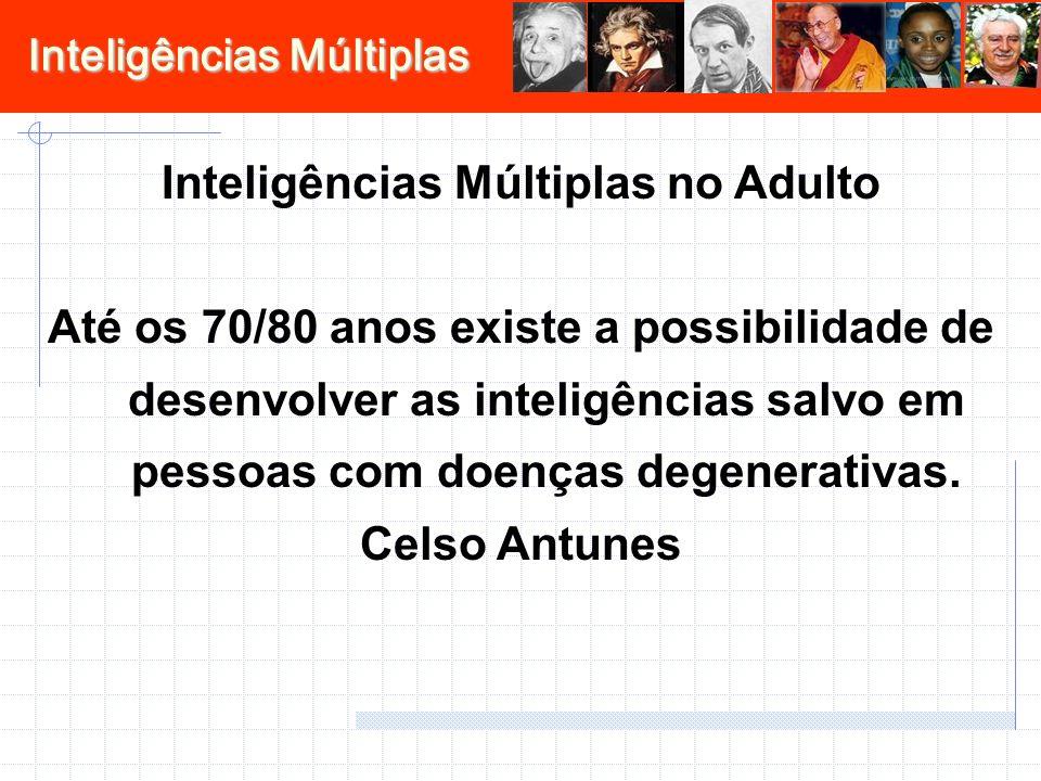 Inteligências Múltiplas no Adulto