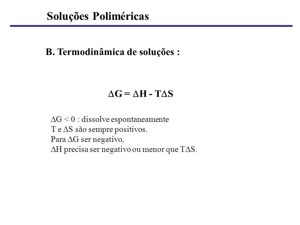 Soluções Poliméricas B. Termodinâmica de soluções :