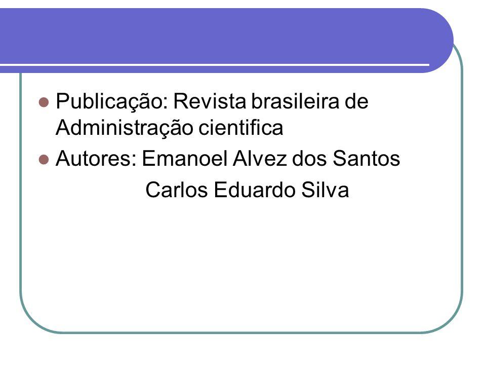 Publicação: Revista brasileira de Administração cientifica