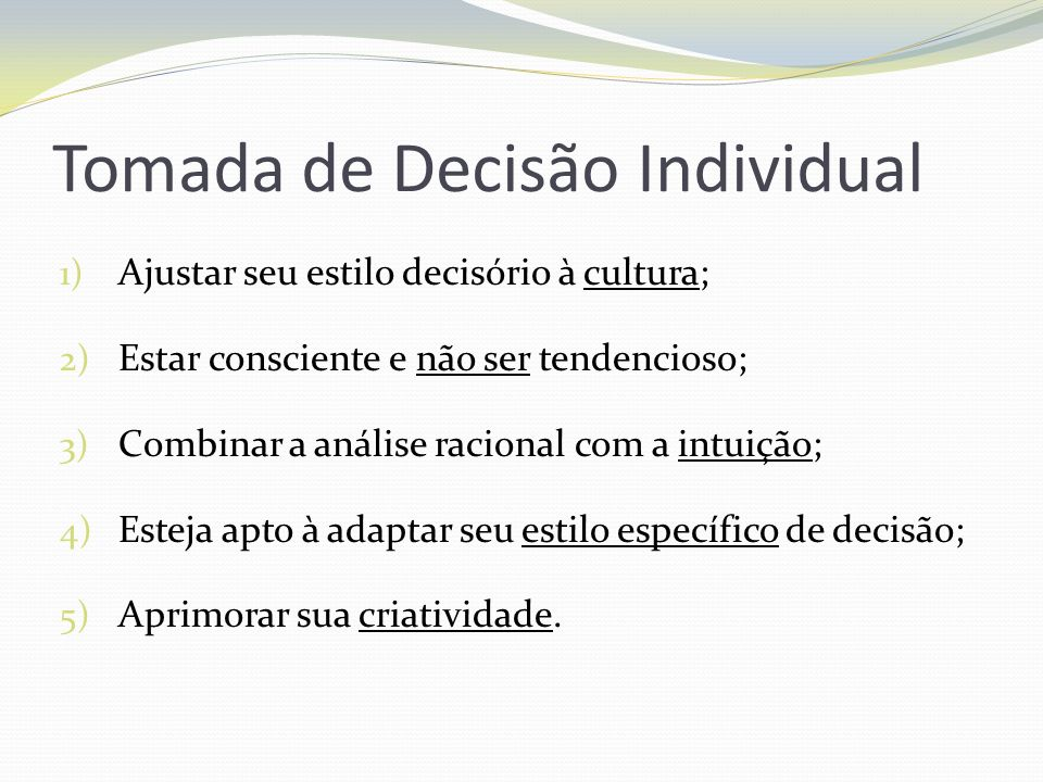 Tomada de Decisão Individual