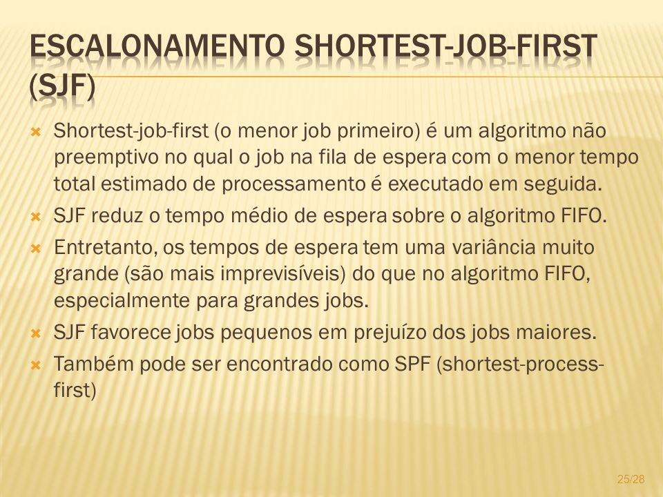 Escalonamento Shortest-Job-First (SJF)
