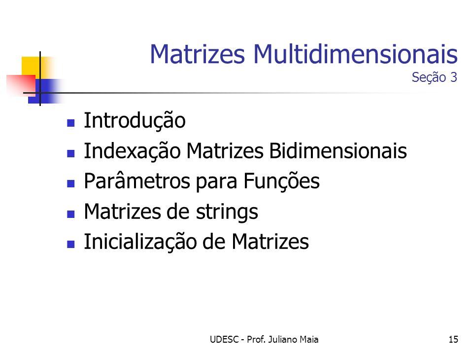 Matrizes Multidimensionais Seção 3