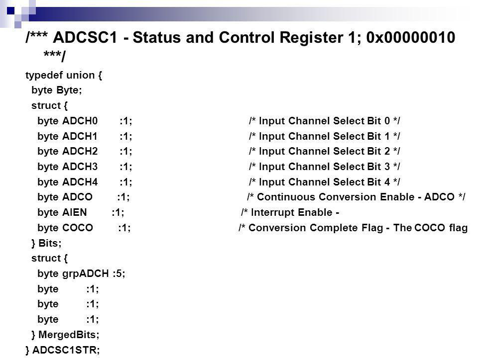 /*** ADCSC1 - Status and Control Register 1; 0x00000010 ***/