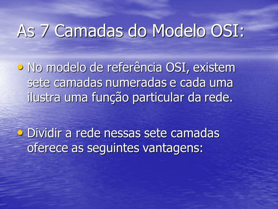 As 7 Camadas do Modelo OSI: